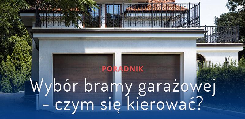 wybór-bramy-garażowej
