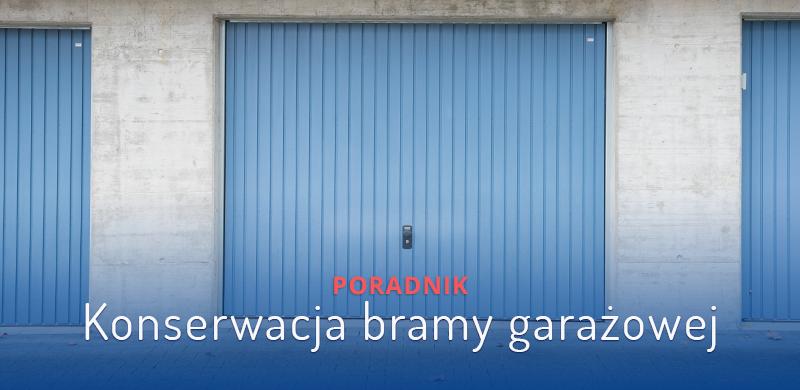 Konserwacja bramy garażowej